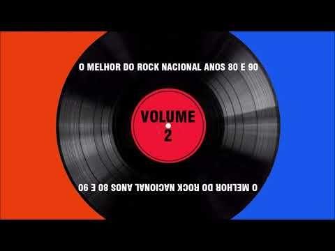 O Melhor Do Rock Nacional Anos 80 E 90 Volume 2 Youtube Anos