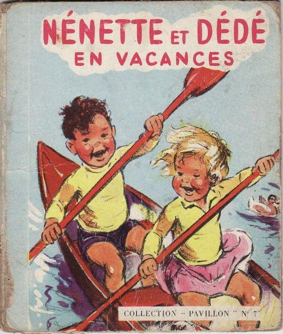 Nénette et Dédé en vacances Germaine Bouret: