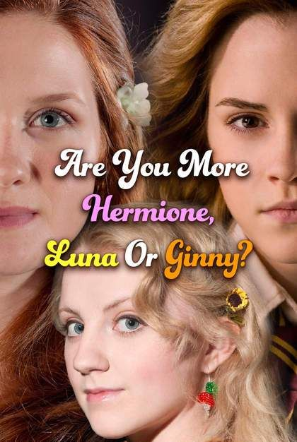 Harry Potter Quiz Are You More Hermione Luna Or Ginny Harry Potter Quiz Harry Potter Personality Harry Potter Buzzfeed