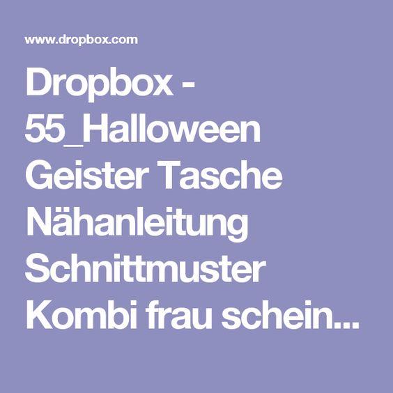 Dropbox - 55_Halloween Geister Tasche Nähanleitung Schnittmuster Kombi frau scheiner.pdf