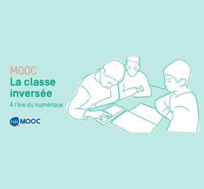 Une Nouvelle Session Du Mooc La Classe Inversee A L Ere Du Numerique En 2020 Classe Inversee Fun Mooc Classe