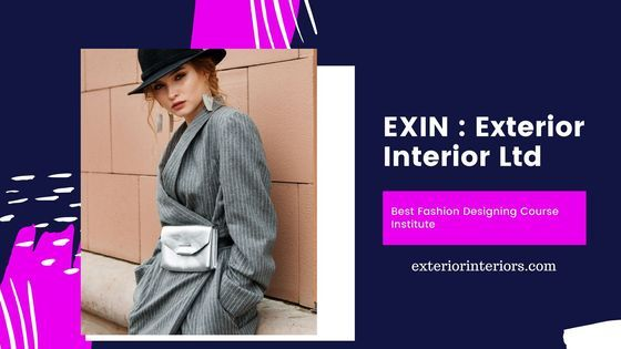 Exin Exterior Interior Ltd Is The Top Most Leading Fashion Designing Institute In Kolkata We Educating T Fashion Designing Institute