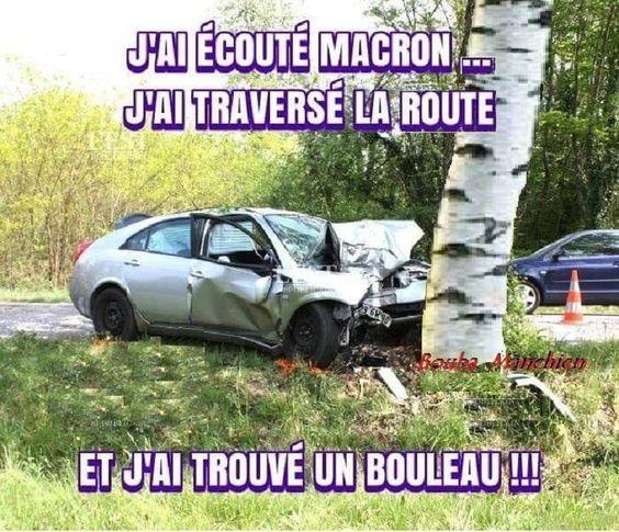 J'ai écouté Macron... J'ai traversé la route - Humour-France.fr