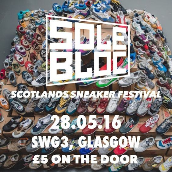 SoleBloc Sneaker Festival hits @swg3warehouse in Glasgow tomorrow. Make sure to check it out if your in the city!  Tag your friends!  ENTRY IS 5 ON THE DOOR  #Glasgow #solebloc #NBGallery by newbalance_gallery