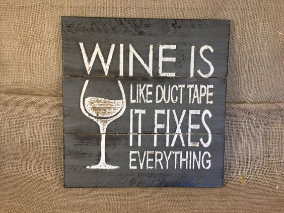 """Rustic """"Wine Is Like Duct Tape It Fixes Everything"""" Sign (16"""" x 16"""") - Wall Decor by TinkerDos on Etsy"""