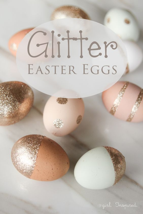 Glitter Easter Eggs - girl. Inspired. (Would work well with brown eggs since it's all we can get!):
