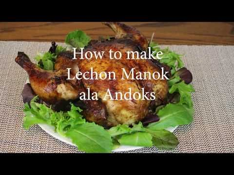 Lechon Manok Ala Andoks By Sassy Youtube Cooking Recipes