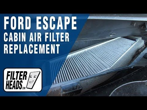 How To Replace Cabin Air Filter 2012 Ford Escape Cabin Air Filter Ford Escape Cabin Filter