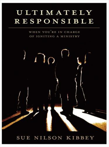 Ultimately Responsible, Sue Nelson Kibbey