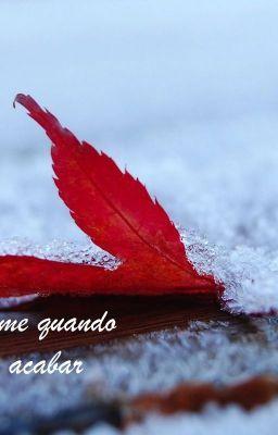 """Leia """"Acorde-me quando o inverno acabar - Prólogo"""" #wattpad #romance"""