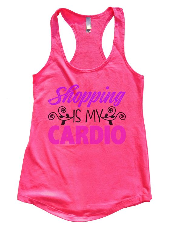 Shopping Is My Cardio Womens Workout Tank Top