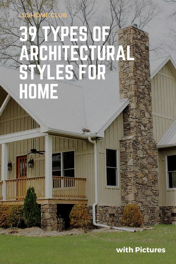What style of home do you like best? A rich collection of 39 different types of home architectural styles and designs. Choose here #homestyle #architecture #lushomeclub