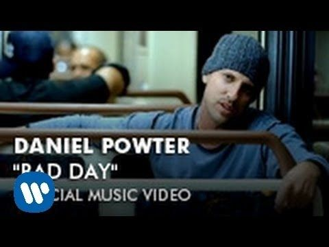Daniel Powter Bad Day Official Music Video Daniel Powter Bad Day Music Videos Youtube Videos Music