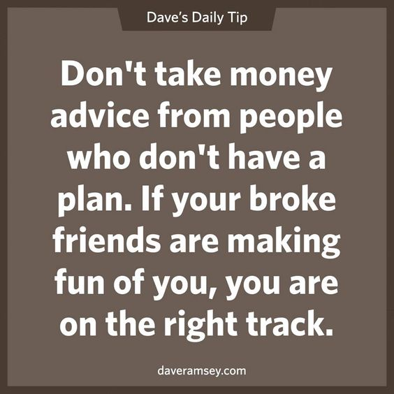 Making Fun Of People Quotes: Don't Take Money Advice From People Who Don't Have A Plan