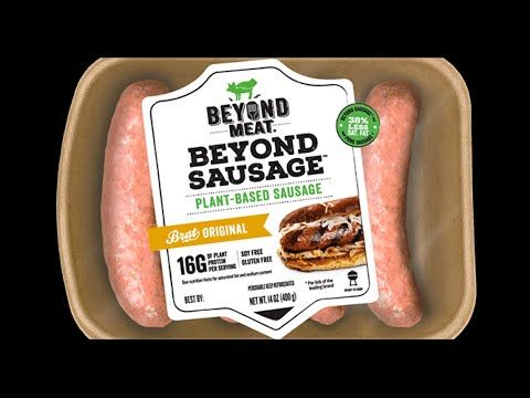 Trying The Beyond Meat S Beyond Sausage Its So Good Youtube Sausage Vegan Beef Protein In Beans