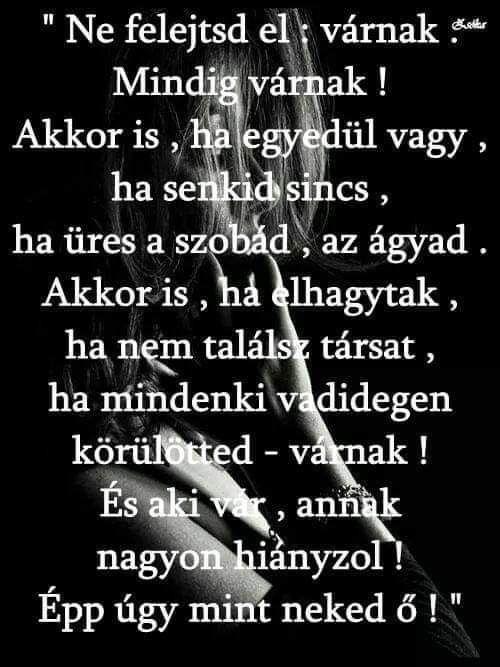 elhagytak idézetek Pin by Andrasi Nikoletta on Versek és idézetek