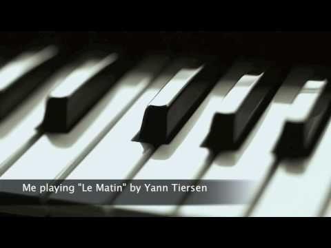 Yann Tiersen ~Le Matin
