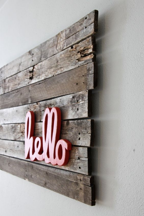 wall pallet art. love the mix of modern typography and old pallets. Maybe do a last name instead of Hello:  office design 10 MODERN HOME OFFICE DESIGN IDEAS fab6f35ea35c48a5dd03a9abc0a508ea