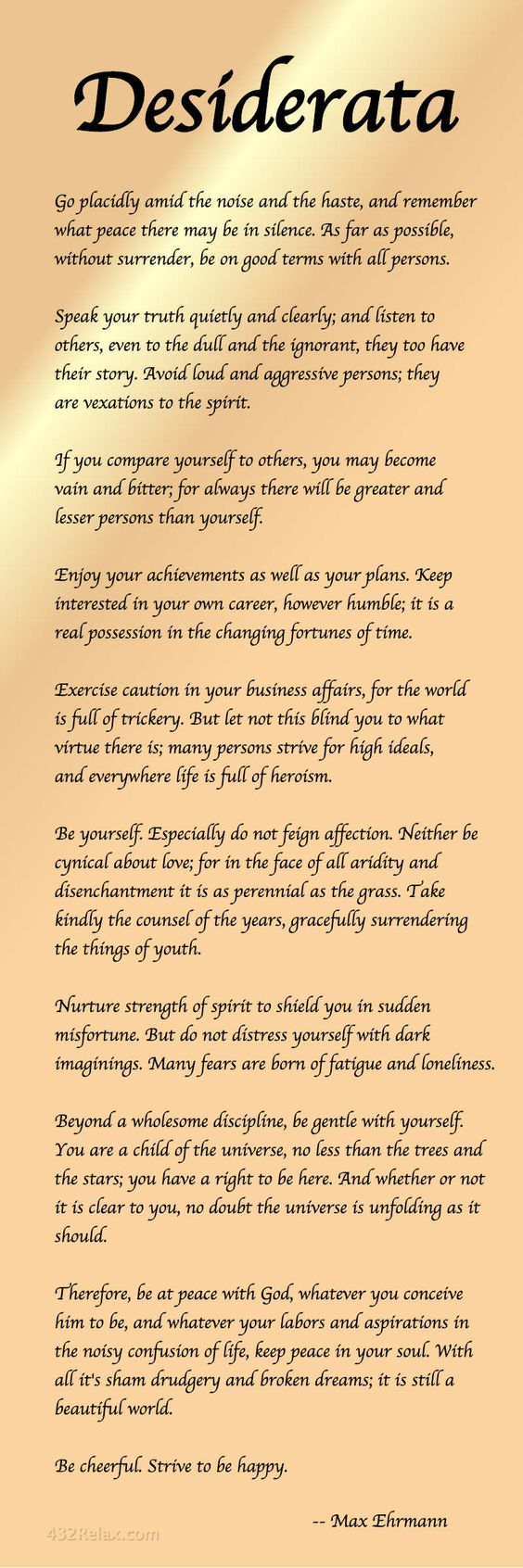 This is the Desiderata Poem by Max Ehrmann - #Desiderata #432Relax