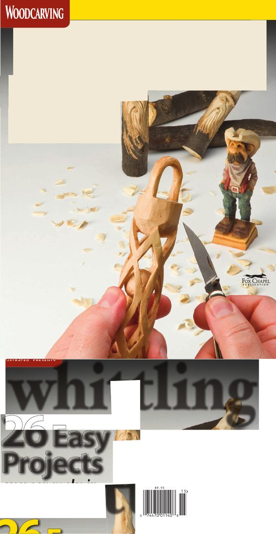 Whittling - A Special Issue from Woodcarving Illustrated | Scribd