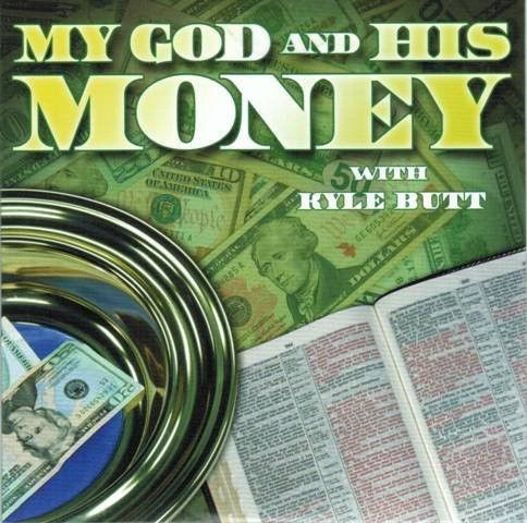 My God and His Money [DVD] Hosted by Kyle Butt