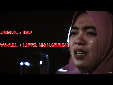 Di Jamin Menangis Ibu Liffa Mahabbah Official Music Video