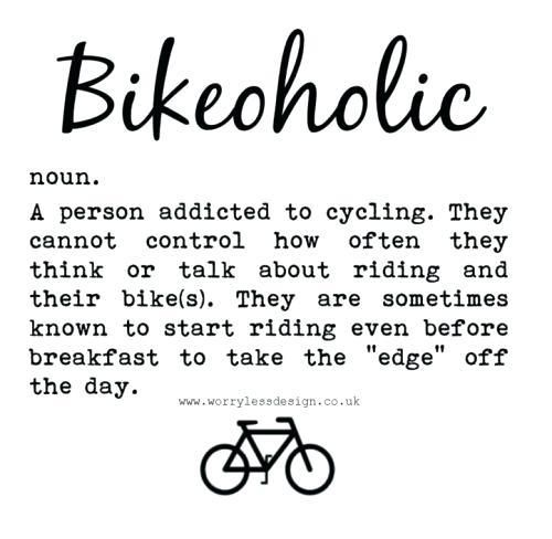 Confession I M A Bikeoholic Biking Quotes Cycling Cycling