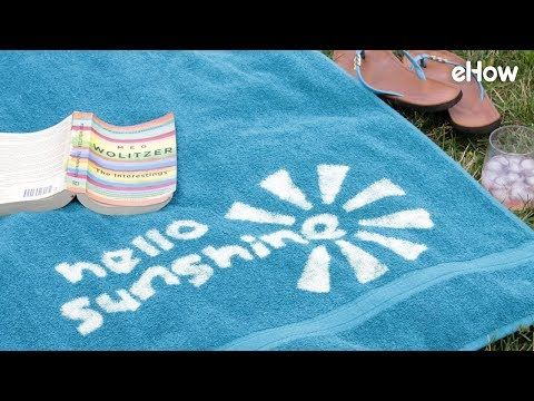 New One Minute Video Customize Your Beach Towels With Bleach