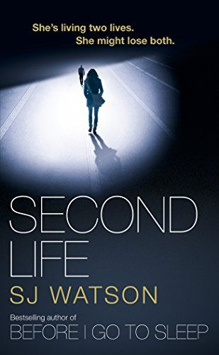 Second Life by [Watson, S J]:
