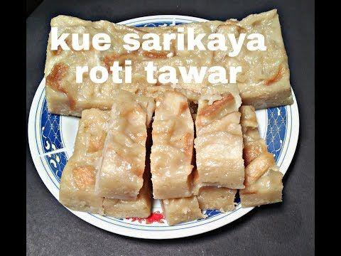Resep Kue Sarikaya Roti Tawar Youtube Rotis Resep Kue Cemilan