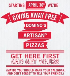 Domino's Artisan Pizza Giveaway  April 30th through May 3rd.  Check out annalovescoupons.com for more details.