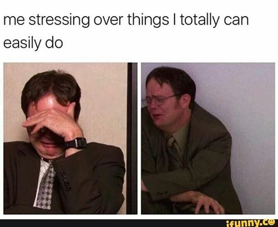 Meme Don T Stress Funny : When you're stressing over nothing u2013 mutually