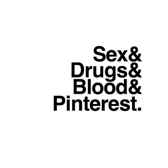 #shortestreviewever #thisonetime #sex #drugs #blood #pinterest #helvetica #fourword #tshirt www.alexvantonder.com