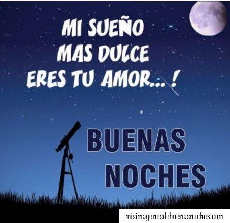 Imagenes De Buenas Noches Para Dedicar A Mi Novia Frases Tiernas De Buenas Noches Buenas Noches Amor Mio Imagenes De Buenas Noches