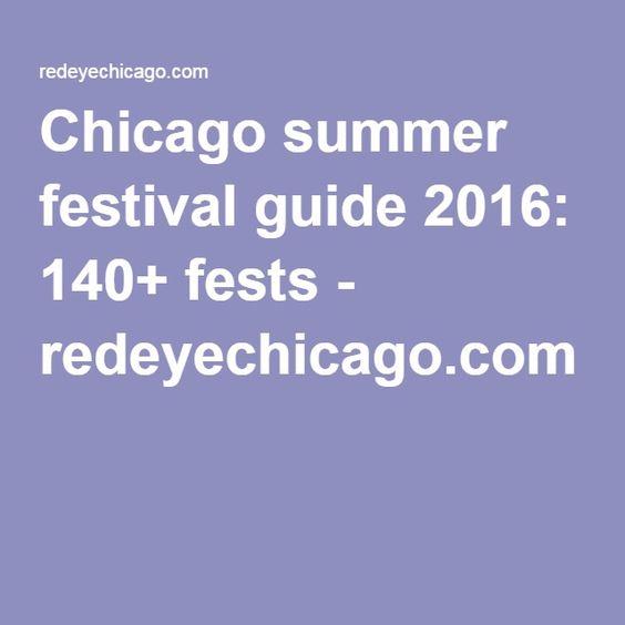 Chicago summer festival guide 2016: 140+ fests - redeyechicago.com