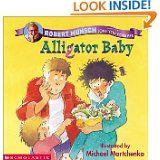 Alligator Baby --- My boys' favorite book when they were little! <3