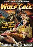 Wolf Call [DVD] [1939]