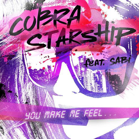 Cobra Starship, Sabi – You Make Me Feel… (single cover art)