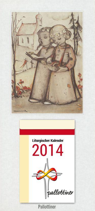 "Liturgischer Kalender. Mit Hummel-Rückwand ""Fronleichnam"". Pallotti Verlag, Friedberg."