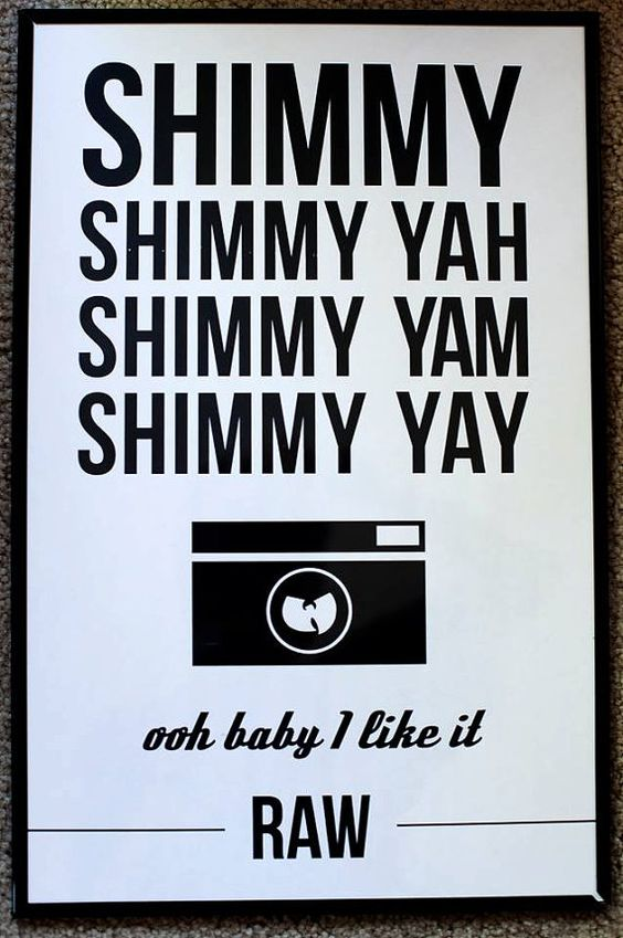I NEED THIS!! Wu Tang Poster by NAIIIVE on Etsy, $15.00 Wu Tang Photographer humor.