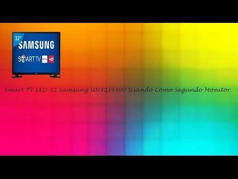 Usando Como Segundo Monitor Smart TV LED 32 Samsung UN32J4300  ♡ ♥