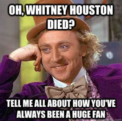HAHA! so true!! everyone's a fan of whoever just died :P