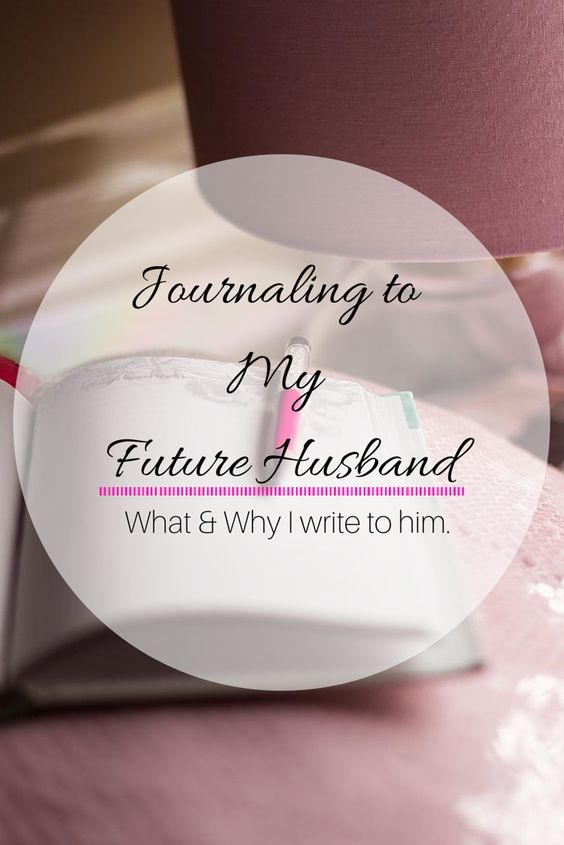 Journal to my Future Husband