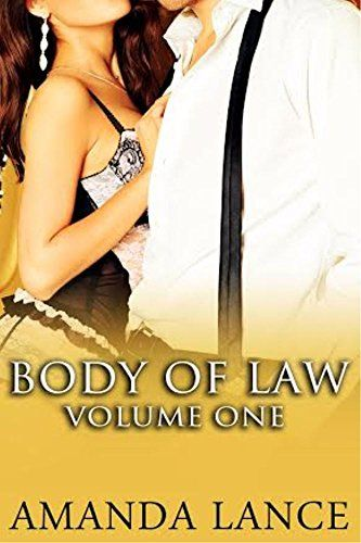 Body of Law (Volume 1) by Amanda Lance https://www.amazon.com/dp/B00QKWKYAI/ref=cm_sw_r_pi_dp_87zAxbZ8CY9AH