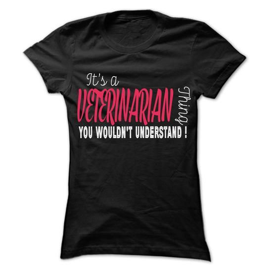 Veterinarian Thing... - 99 Cool Job Shirt ! #shirt #clothing