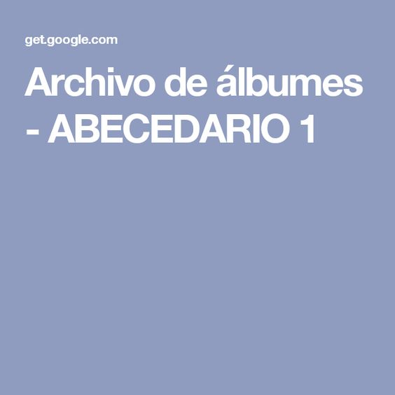Archivo de álbumes - ABECEDARIO 1