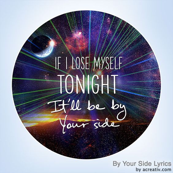 """If I lose myself tonight, It'll be by your side"" Lyrics and design by acreativ.com <3 EDM  #edm #lyrics #onerepublic"