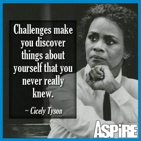 """""""Challenges make you discover things about yourself that you never really…"""