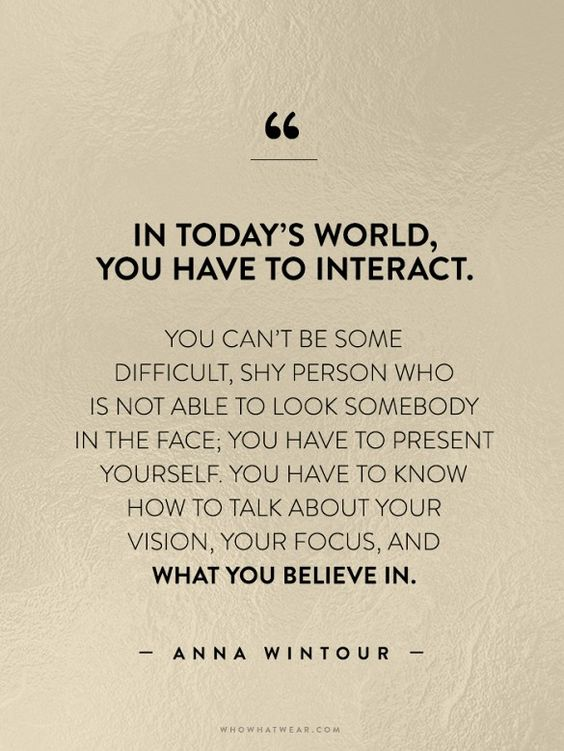 In today's world you have to network to succeed. // Anna Wintour #WWWQuotestoLiveBy: