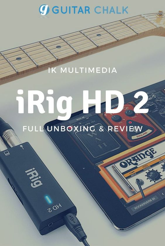 Bought And Unboxed Irig Hd 2 Review And Setup Guide Guitar Chalk Irig Ipad Guitar Guitar